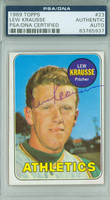 Lew Krausse AUTOGRAPH 1969 Topps #23 Athletics PSA/DNA BLUE SLIP; CARD IS CLEAN EX