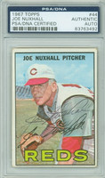 Joe Nuxhall AUTOGRAPH d.07 1967 Topps #44 Reds PSA/DNA BLUE SLIP; CARD IS CLEAN VG  [SKU:NuxhJ1505_T67BBpa]