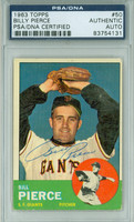 Bill Pierce AUTOGRAPH d.15 1963 Topps #50 Giants PSA/DNA BLUE SLIP; CARD IS CLEAN VG