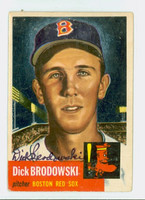 Dick Brodowski AUTOGRAPH 1953 Topps Red Sox CARD IS F/G; CREASE, AUTO CLEAN