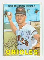 Bob Johnson AUTOGRAPH 1967 Topps #38 Orioles CARD IS F/P: CREASE, AUTO CLEAN