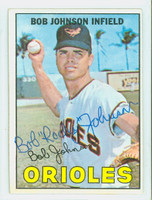Bob Johnson AUTOGRAPH 1967 Topps #38 Orioles CARD IS CLEAN VG/EX