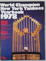 1978 Yankees Yearbook  (World Series Champions) Excellent Lt wear, scuffing, minor staining on cover; ow very clean