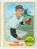Tom Phoebus AUTOGRAPH 1968 Topps #97 Orioles CARD IS VG/EX, AUTO CLEAN  [SKU:PhoeT1761_T68BBcm]