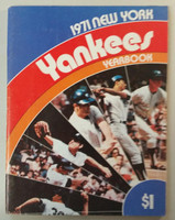 1971 Yankees Yearbook (84 pgs) Near-Mint Lt wear on binding and cover; stray marks on reverse cover