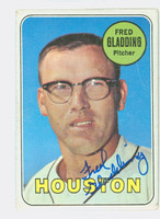 Fred Gladding AUTOGRAPH d.15 1969 Topps #58 Astros CARD IS G/VG; CRN WEAR, AUTO CLEAN  [SKU:GladF1866_T69BBCC]
