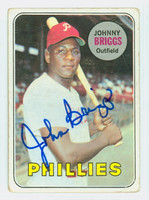 Johnny Briggs AUTOGRAPH 1969 Topps #73 Phillies CARD IS G/VG; CRN CREASE, AUTO CLEAN  [SKU:BrigJ1632_T69BBCC]