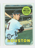Norm Miller AUTOGRAPH 1969 Topps #76 Astros CARD IS CLEAN VG/EX  [SKU:MillN1679_T69BBCC]