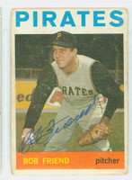 Bob Friend AUTOGRAPH 1964 Topps #20 Pirates CARD IS F/G; CREASE, SURF WEAR