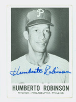 Humberto Robinson AUTOGRAPH d.09 1960 Leaf #70 Phillies CARD IS G/VG; SURF INDENT, AUTO CLEAN