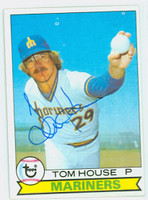 Tom House AUTOGRAPH 1979 Topps #31 Mariners 