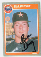 Bill Dawley AUTOGRAPH 1985 Fleer Astros 