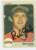 Rich Gale AUTOGRAPH 1983 Fleer Giants 