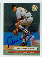Todd Frohwirth AUTOGRAPH 1992 Fleer Ultra Orioles   [SKU:FrohT10332_ULTRA92]