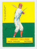 Johnny Callison AUTOGRAPH d.06 1964 Topps Stand-ups #12 Phillies CARD IS CLEAN VG; LT CREASE, AUTO CLEAN