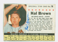 Hal Brown AUTOGRAPH d.15 1961 Post #78 Orioles BOX CARD IS G/VG; CRN WEAR, LT CREASE