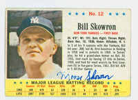 Bill Skowron AUTOGRAPH d.12 1963 Post #12 Yankees CARD IS G/VG; CRN WEAR