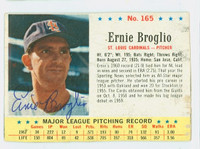 Ernie Broglio AUTOGRAPH 1963 Post #165 Cardinals CARD IS CLEAN VG, EDGE IS OVER CLIPPED  [SKU:BrogE528_PO63BBjl]