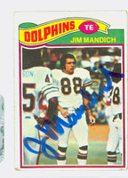 Jim Mandich AUTOGRAPH d.11 1977 Topps Football #372 Dolphins CARD IS F/P; CREASES