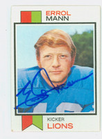 Errol Mann AUTOGRAPH 1973 Topps Football #117 Lions CARD IS VG, CRN DING