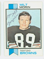Milt Morin AUTOGRAPH d.10 1973 Topps Football #26 Browns CARD IS VG