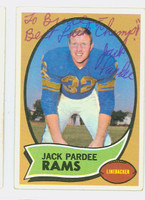 Jack Pardee AUTOGRAPH d.13 1970 Topps Football #68 Rams CARD IS VG; OC