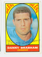 Danny Brabham AUTOGRAPH d.11 1967 Topps Football #57 Oilers CARD IS G/VG: CRN WEAR