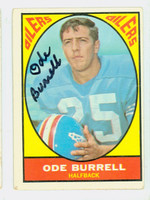 Ode Burrell AUTOGRAPH d.09 1967 Topps Football #48 Oilers CARD IS F/G; LT CREASES  [SKU:BurrO50218_T67FB]