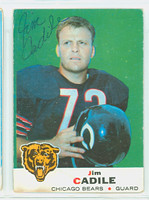Jim Cadile AUTOGRAPH 1969 Topps Football #3 Bears CARD IS F/G; LT CREASES, AUTO CLEAN
