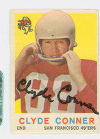 Clyde Conner AUTOGRAPH d.11 1959 Topps Football #27 49ers CARD IS G/VG; MISCUT OC