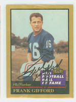 Frank Gifford AUTOGRAPH d.15 1991 Pro Football Hall of Fame card Giants HOF '77 
