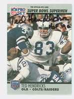 Ted Hendricks AUTOGRAPH 1990 Pro Set Super Bowl Supermen Raiders HOF '90 