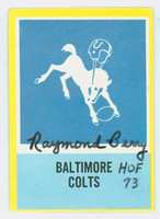 Raymond Berry AUTOGRAPH 1967 Philadelphia #24 Colts Team Card HOF '73 CARD IS VG; AUTO CLEAN
