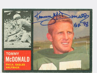 Tommy McDonald AUTOGRAPH 1962 Topps Football #116 Eagles HOF '98 CARD IS CLEAN EXMT