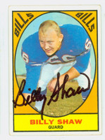 Billy Shaw AUTOGRAPH 1967 Topps Football #28 Bills HOF '99 CARD IS VG; CRN WEAR, AUTO CLEAN