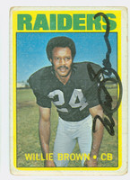 Willie Brown AUTOGRAPH 1972 Topps Football #28 Raiders HOF '84 CARD IS F/G; RND CRNS