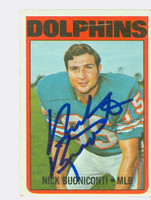 Nick Buoniconti AUTOGRAPH 1972 Topps Football #43 Dolphins HOF '01 CARD IS F/G; SL BENDS  [SKU:BuonN50210_T72FB]