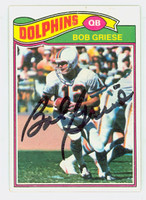 Bob Griese AUTOGRAPH 1977 Topps Football #515 Dolphins HOF '90 CARD IS F/G; CREASE, AUTO CLEAN  [SKU:GrieB50653_T77FB]