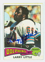 Larry Little AUTOGRAPH 1975 Topps Football #499 Dolphins HOF '93 CARD IS VG; AUTO CLEAN