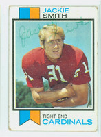 Jackie Smith AUTOGRAPH 1973 Topps Football #514 Cardinals HOF '94 CARD IS G/VG; CRN WEAR, AUTO CLEAN