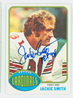 Jackie Smith AUTOGRAPH 1976 Topps Football #116 Cardinals HOF '94 CARD IS SHARP NMT