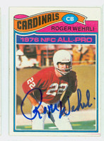 Roger Wehrli AUTOGRAPH 1977 Topps Football #290 Cardinals HOF '07 CARD IS CLEAN EX