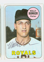 Wally Bunker AUTOGRAPH 1969 Topps #137 Royals CARD IS CLEAN EX  [SKU:BunkW1573_T69BBR]