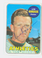 Lew Krausse AUTOGRAPH 1969 Topps #23 Athletics CARD IS CLEAN VG/EX  [SKU:KrauL702_T69BBR]
