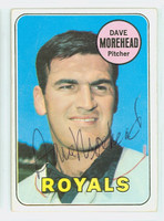 Dave Morehead AUTOGRAPH 1969 Topps #29 Royals CARD IS F/G; HEAVY CREASE, AUTO CLEAN