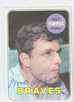 Milt Pappas AUTOGRAPH 1969 Topps #79 Braves CARD IS G/VG; CRN DINGS, LT CREASE, AUTO CLEAN  [SKU:PappM1643_T69BBR]