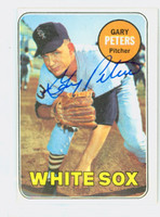 Gary Peters AUTOGRAPH 1969 Topps #34 White Sox CARD IS CLEAN VG/EX OC  [SKU:PeteG1614_T69BBR]