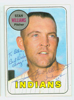 Stan Williams AUTOGRAPH 1969 Topps #118 Indians CARD IS CLEAN EX/MT  [SKU:WillS752_T69BBR]