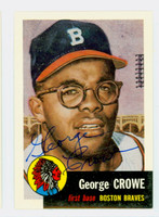 George Crowe AUTOGRAPH d.11 Topps 1953 Archives Braves   [SKU:CrowG57_T53BBRP]