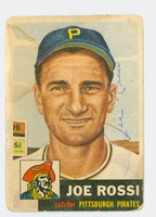 Joe Rossi AUTOGRAPH d.99 1953 Topps #74 Pirates CARD IS F/P; STAIN, RND CRNS